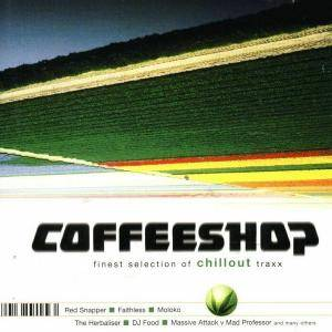 Coffeeshop Finest Selection Of Chillout Traxx Vol. 1 - Cover