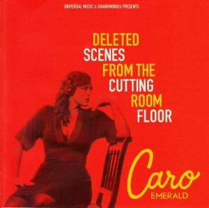 Caro Emerald: Deleted Scenes From The Cutting Room Floor (CD) - Bild 1