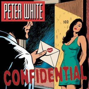 Cover - Peter White: Confidential