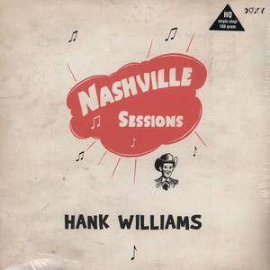 Cover - Hank Williams: Nashville Sessions