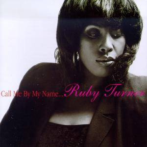 Cover - Ruby Turner: Call Me By My Name...