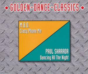 Cover - Paul Sharada: Crazy Phone Me / Dancing All The Night