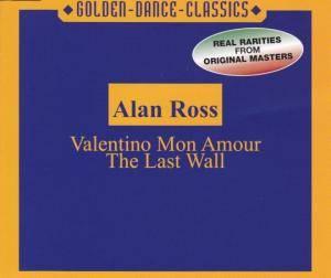Cover - Alan Ross: Valentino Mon Amour / The Last Wall