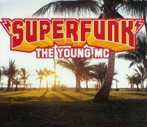 Cover - Superfunk: Young MC, The
