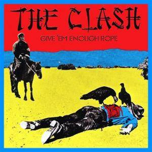 The Clash: Give 'em Enough Rope - Cover