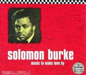 Cover - Solomon Burke: Music To Make Love By