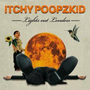Cover - Itchy Poopzkid: Lights Out London