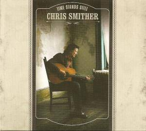 Cover - Chris Smither: Time Stands Still