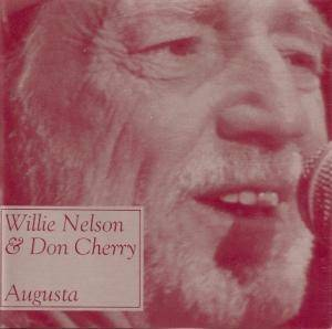Cover - Willie Nelson & Don Cherry: Augusta
