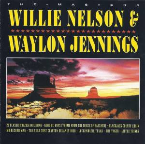 Cover - Waylon Jennings & Willie Nelson: Masters, The