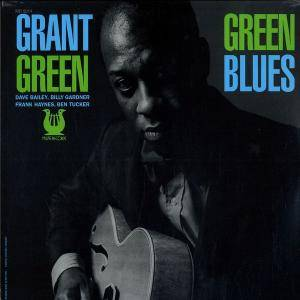 Cover - Grant Green: Green Blues