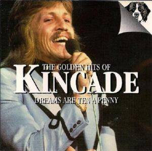 Cover - Kincade: Golden Hits Of Kincade, The