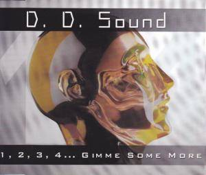 Cover - D.D. Sound: 1, 2, 3, 4 ... Gimme Some More