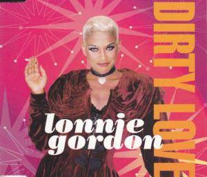 Cover - Lonnie Gordon: Dirty Love