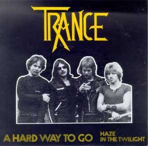 Cover - Trance: Hard Way To Go, A