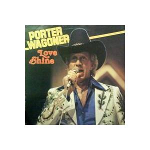 Porter Wagoner: Love Shine - Cover
