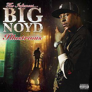 Cover - Big Noyd: Illustrious