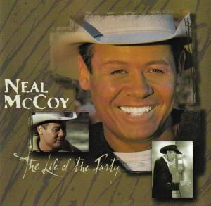 Cover - Neal McCoy: Life Of The Party, The