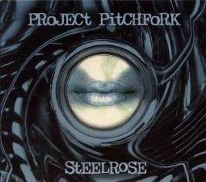 Project Pitchfork: Steelrose