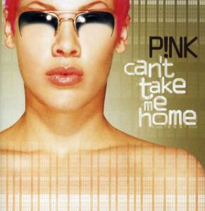 P!nk: Can't Take Me Home - Cover