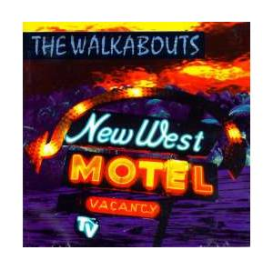 Cover - Walkabouts, The: New West Motel