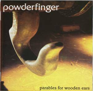 Cover - Powderfinger: Parables For Wooden Ears