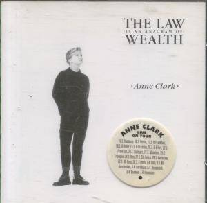 Cover - Anne Clark: Law Is An Anagram Of Wealth, The