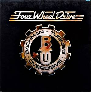Cover - Bachman-Turner Overdrive: Four Wheel Drive