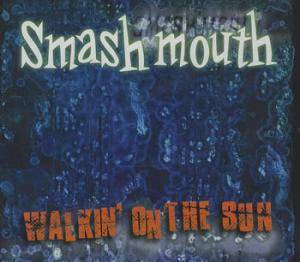 Cover - Smash Mouth: Walkin' On The Sun