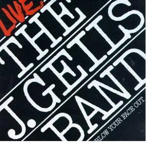 The J. Geils Band: Live - Blow Your Face Out - Cover