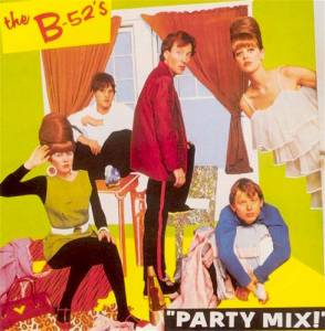 The B-52's: Party Mix! - Cover