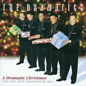 Cover - Dramatics, The: Dramatic Christmas (The Very Best Christmas Of All), A