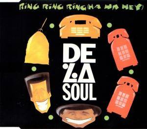 De La Soul: Ring Ring Ring (Ha Ha Hey) - Cover