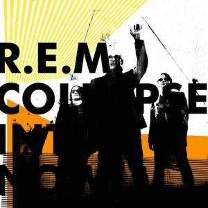 R.E.M.: Collapse Into Now (CD) - Bild 1