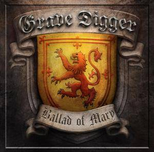 Grave Digger: Ballad Of Mary, The - Cover