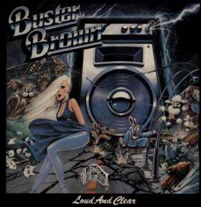 Cover - Buster Brown: Loud And Clear