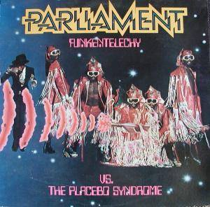 Cover - Parliament: Funkentelechy Vs. The Placebo Syndrome
