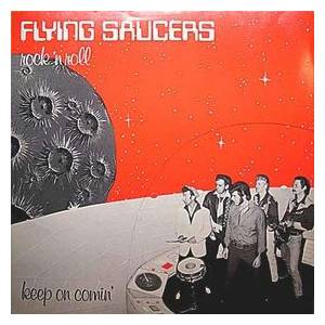 Flying Saucers: Keep On Comin' - Cover