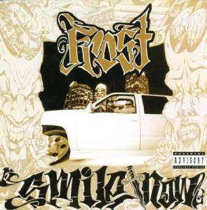Cover - Kid Frost: Smile Now, Die Later