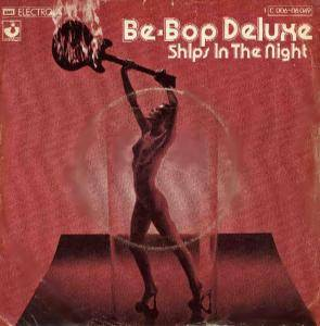 Cover - Be-Bop Deluxe: Ships In The Night