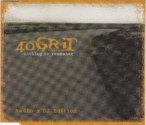 Cover - 40 Grit: Nothing To Remember
