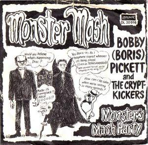 Bobby (Boris) Pickett And The Crypt-Kickers: Monster Mash - Cover