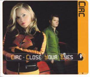 Cover - Circ: Close Your Eyes