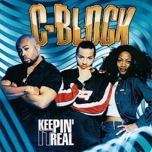 Cover - C-Block: Keepin' It Real