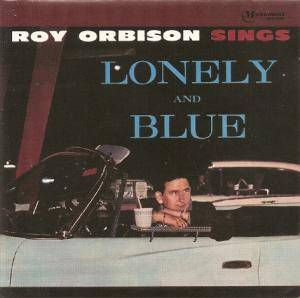 Cover - Roy Orbison: Lonely And Blue