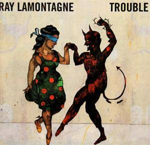 Ray LaMontagne: Trouble (CD) - Bild 1