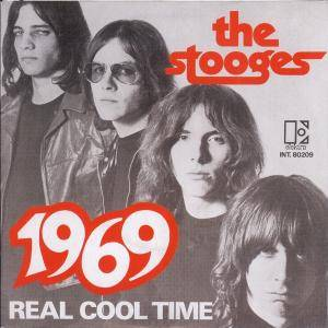 The Stooges: 1969 / Real Cool Time - Cover
