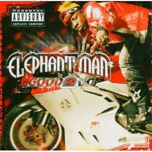 Cover - Elephant Man: Good 2 Go
