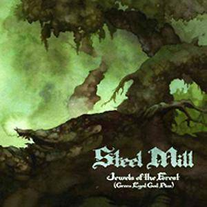Steel Mill: Jewels Of The Forest (Green Eyed God Plus) - Cover