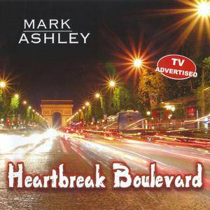 Cover - Mark Ashley: Heartbreak Boulevard